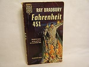 Fahrenheit 451 Wonderful Stories by the Author: Ray Bradbury