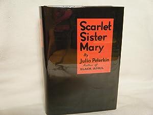 Scarlet Sister Mary: Peterkin, Julia