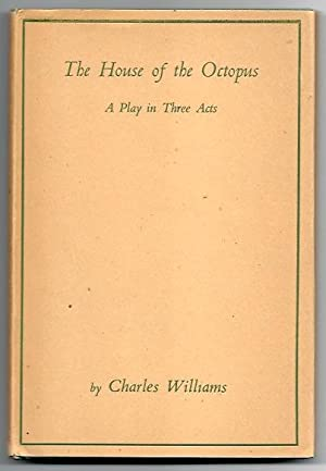 THE HOUSE OF THE OCTOPUS: A Play in Three Acts: Williams, Charles