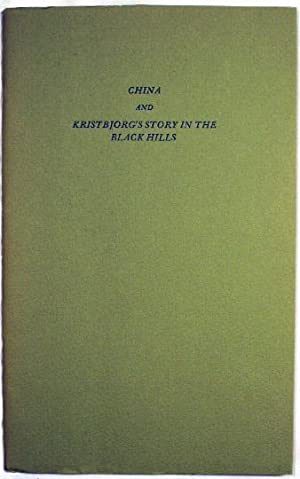 CHINA AND KRISTBJORG'S STORY IN THE BLACK HILLS: Lowry, Malcolm