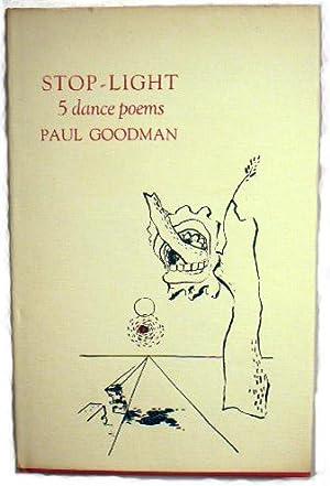STOP - LIGHT: 5 Dance Poems: Goodman, Paul