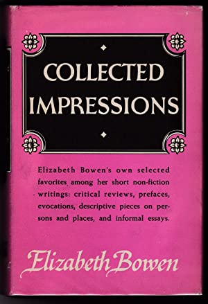 COLLECTED IMPRESSIONS: Bowen, Elizabeth