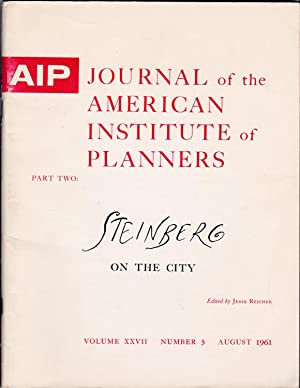 Journal of the American Institute of Planners, Volume XXVII, November 3, August 1961 [Part 2]: ...