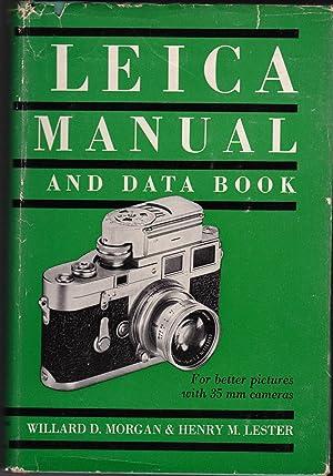 LEICA MANUAL AND DATA BOOK: Morgan, Willard D.,