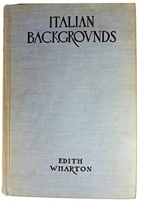 ITALIAN BACKGROUNDS: Wharton, Edith
