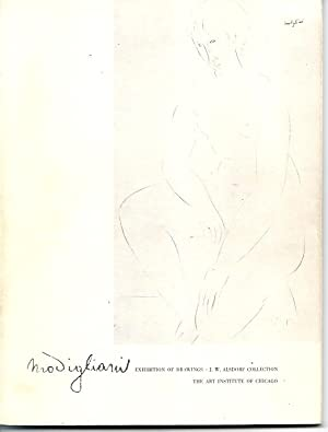 DRAWINGS BY AMEDEO MODIGLIANI 1884 - 1920: From the Collection of Mr. and Mrs. J. W. Alsdorf: ...