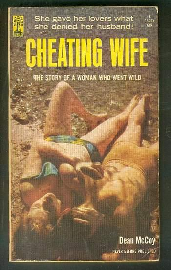 Cheating Wife The Story Of A Woman Who Went Wild Softcover Library