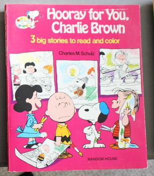 Hooray For You Charlie Brown 3 Big