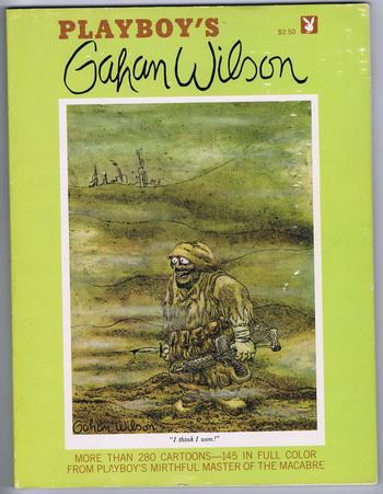 "PLAYBOY'S GAHAN WILSON. (Cartoon on Cover ""I Think I Won"");: Wilson, Gahan."