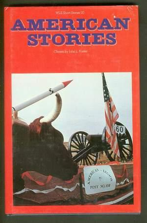 American Stories: (Ward Lock Educational WLE 20: Foster, John L.