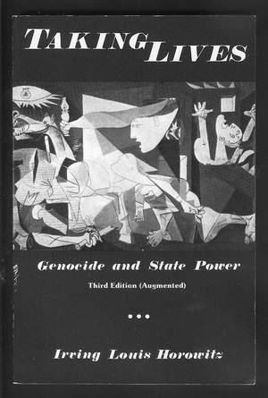 Taking Lives: Genocide and State Power. (Third Edition; Augmented)