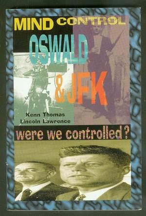 Mind Control - Oswald & JFK: Were We Controlled? (Conspiracy - President John F. Kennedy & Lee Ha...