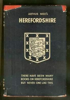The King's England HEREFORDSHIRE The Western Gate: Mee, Arthur. (ed)