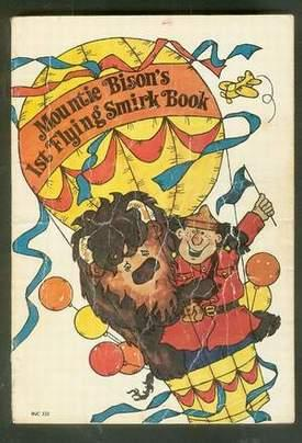 Mountie Bison's 1st Flying Smirk Book. [RCMP - Mounties - Jokes, Humor, Riddles & Cartoons...
