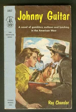 JOHNNY GUITAR. (Movie tie-In; Pocket Book #: Chanslor, Roy.