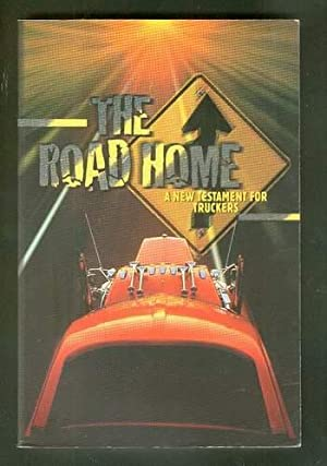 The Road Home - a New Testament: International Bible Society