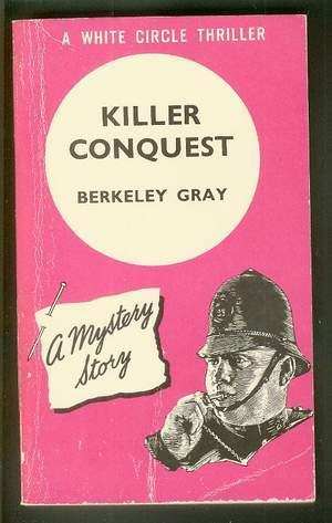KILLER CONQUEST. (Collins White Circle Pocket Edition: GRAY, Berkeley (