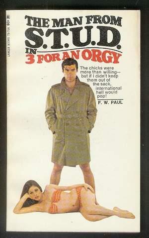 3 {three} FOR AN ORGY. (Lancer Book: Paul, F. W.