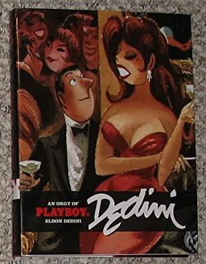 An Orgy of Playboy's ELDON DEDINI (Playboy Presents Sex and Other Late-Night Laughs): Hefner, ...