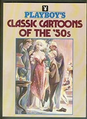PLAYBOY'S CLASSIC CARTOONS OF THE '50s ( 50's / Fifties / 1950's );
