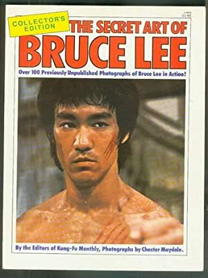 The Secret Art Of Bruce Lee - Collector's Edition. (Over 100 previously unpublished photographs o...