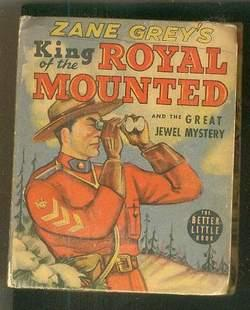 Zane Grey's KING OF THE ROYAL MOUNTED AND THE GREAT JEWEL MYSTERY. (Big Little Book = #1486 By Wh...