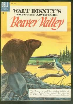 True-Life Adventure in BEAVER VALLEY - Four Color #625 (April/1955; Walt Disney's Movie Classic; ...
