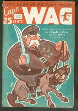 CAP'N WAG Volume 1 #2; ( Explosion of Military Mirth; April 15 1941; Wartime Humor, Jokes & Carto...