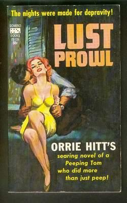 LUST PROWL. (Domino Book # 72-726 );: HITT, ORRIE (Also