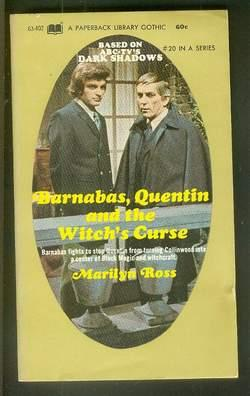 DARK SHADOWS - (#20 - Book Twenty); Barnabas, Quentin and the Witch?s Curse: (Dan Curtis Producti...