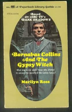 DARK SHADOWS - (#15 - Book Fifteen); Barnabas Collins and the Gypsy Witch; (Dan Curtis Production...