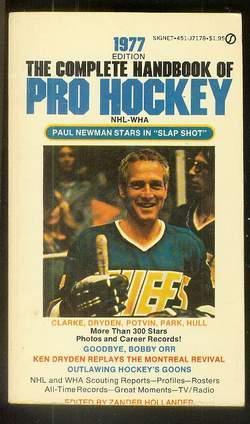 THE COMPLETE HANDBOOK OF PRO HOCKEY 1977: Hollander, Zander (Editor)