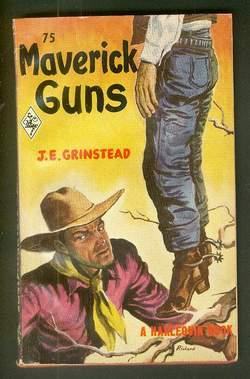 MAVERICK GUNS. (Book #75 in the Vintage Harlequin Paperbacks series)