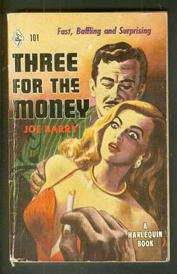 THREE FOR THE MONEY. (Book #101 in the Vintage Harlequin Paperbacks series) Sammy Burns, Private Eye