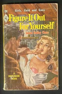 FIGURE IT OUT FOR YOURSELF. (Book #130 in the Vintage Harlequin Paperbacks Series; aka = The Mari...