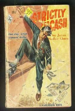 STRICTLY FOR CASH. (Book #197 in the Vintage Harlequin Paperbacks series) Johnny Farrar thriller,...