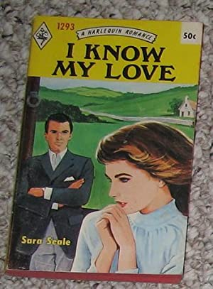 I Know My Love (#1293 in the Original Vintage Collectible HARLEQUIN Mass Market Paperback Series)