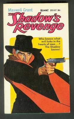 THE SHADOW'S REVENGE. (Vintage Paperback Reprint of the SHADOW Pulp Series; Belmont Books # B50-6...