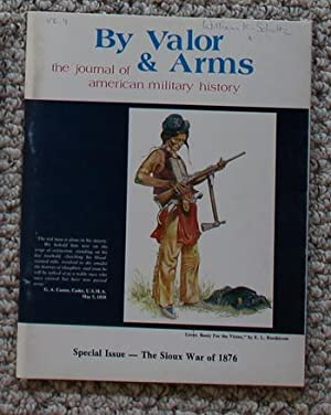 By Valor & Arms: The Journal of: 1) James W.