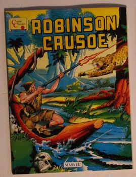 ROBINSON CRUSOE (MARVEL COMICS UK - Illustrated: Daniel Defoe