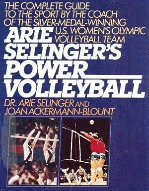 Arie Selinger's Power Volleyball.: Arie Selinger; Joan
