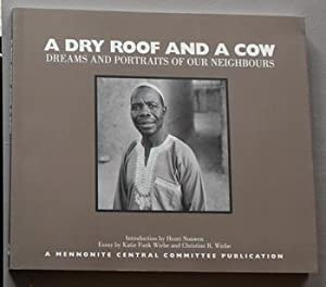 A Dry Roof and a Cow: Dreams and Portraits of Our Neighbours