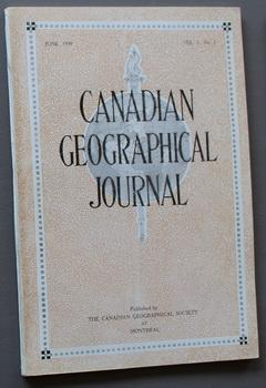 Canadian Geographical Journal, June 1930, Vol. I, No. 2 - 2nd ISSUE