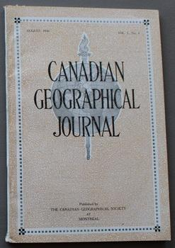 Canadian Geographical Journal, August 1930, Vol. I, No. 4 - 4th ISSUE