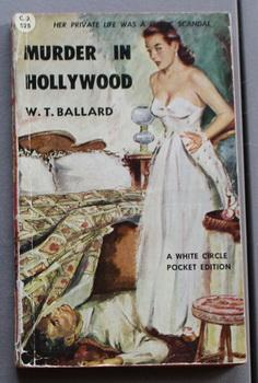 MURDER IN HOLLYWOOD. - Bill Lennox series); (Canadian Collins White Circle # 525).