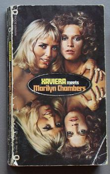 XAVIERA Meets MARILYN CHAMBERS. (Hooker Sex Author: Hollander, Xaviera. /