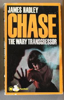 THE WARY TRANSGRESSOR. (Book #1564);: Chase, James Hadley.
