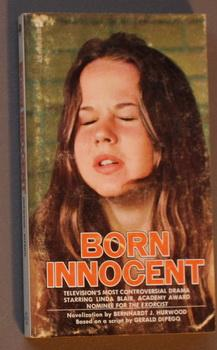 Born Innocent (Linda Blair (fresh off her success with The Exorcist))