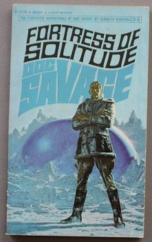 Doc Savage #23 - Fortress of Solitude: ROBESON, KENNETH (House