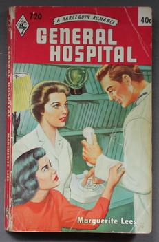 GENERAL HOSPITAL. ( Harlequin # 720 in the Original Vintage Collectible HARLEQUIN Mass Market Pap...